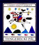 1905. január 26-án született Tamkó Sirató Károly