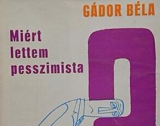 1906. május 28-án született Gádor Béla
