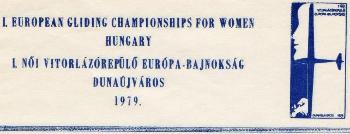 1979. július 22.: I. Női Vitorlázórepülő EB Dunaújvárosban